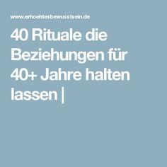 40 Rituale die Beziehungen für 40+ Jahre halten lassen |