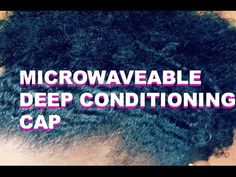 Coily Girl Must Haves: Hot Head Microwaveable Deep Conditioning Cap