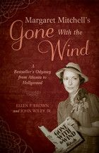 Margaret Mitchell and Gone With the Wind
