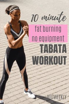 No equipment tabata hiit workout that takes just 10 minutes start to finish that will burn fat and get you in great shape. Do it this bodyweight tabata 4 times a week. Tabata Workouts, Circuit Training Workouts, Hiit Elliptical, Muscle Building Workouts, Fitness Workouts, Fat Burning Workout, Lose Fat Workout, Weight Loss Workout Plan, Belly Fat Workout