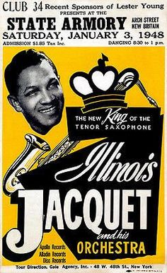 Illinois Jacquet - State Armory - Connecticut - 1948 - Concert Poster