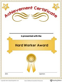 **FREE**Hard Worker Award in Color. Encourage your child for their efforts instead of their accomplishments and promote in them the desire to keep trying and pursuing their goals.