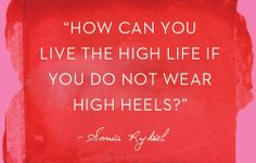 A pretty great argument for high heels #quote