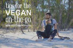 Vegan Lifestyle   Tips for the Traveling Vegan