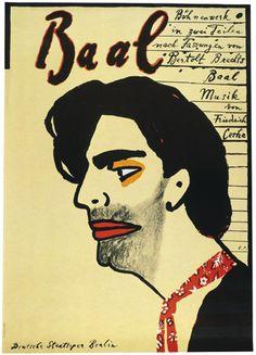 By Volker Pfüller, 1 9 8 2, Bertholt Brecht: Baal, theatre poster, Berlin.