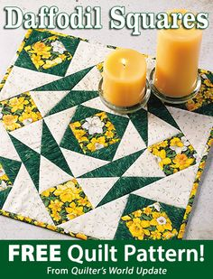 Daffodil Squares Download from Quilter's World newsletter. Click on the photo to access the free pattern. Sign up for this free newsletter here: AnniesEmailUpdates.com.