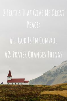 "I don't understand how prayer ""works"", but I DO know these two wonderful truths!"