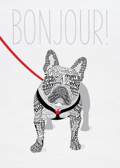 With careful attention to detail, hidden messages and a splash of colour, here black & white typographic interpretation of a French Bulldog in the 'Wild about Words' style, iconic design to brighten your day!