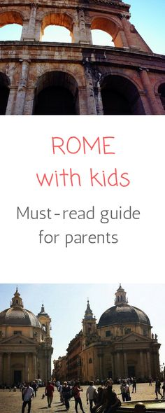 Your ultimate guide to visiting Rome with kids with insider's tips from a local mum. What to do in Rome with kids, child-friendly museums in Rome, top attractions for kids in Rome, where to stay in Rome with kids and much more. Italy Travel Tips, Rome Travel, Greece Travel, Travel With Kids, Family Travel, Family Trips, Amazing Destinations, Travel Destinations, Voyage Rome