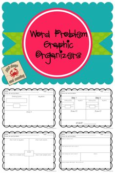 Word Problems Graphic Organizers FREEBIE...9 organizers and a teacher page