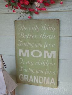 """The Only Thing Better Than Having You For a Mom or Dad - 12"""" x 18"""" Plywood Hand Painted Sign. $38.00, via Etsy."""