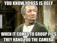 Sanford and Son Funny Shit, The Funny, Funny Stuff, Funny Things, Funny People, Funny Adult Memes, Funny Jokes, Adult Humor, Ugly Meme
