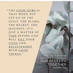 null    #Regram via @_joelosteen_fan_page Joel Osteen, Verse Of The Day, Jealousy, Regrets, Blame, Gods Love, Good News, Letting Go, Life Is Good