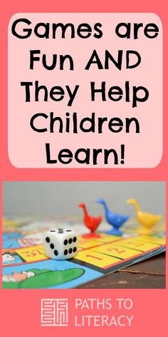 Games Are Fun AND They Help Children Learn