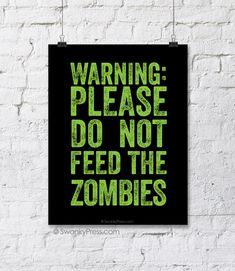 Do not feed the zombies Halloween printable poster