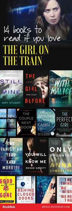40 Books For Women To Read in 2017 14 books to read if you love The Girl on the Train by Paula Hawkins.