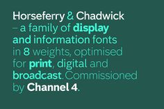 Typeface for Channel 4 by Brody Associates.