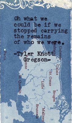 Tyler Knott Gregson- So True....