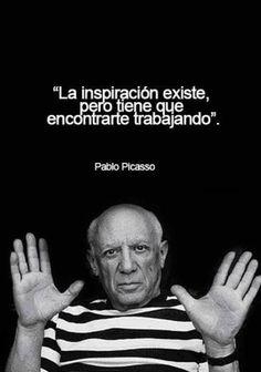 """""""La inspiración existe pero tiene que encontrarte trabajando."""" #PabloPicasso #Citas #Frases @Candidman"""