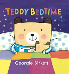Buy Teddy Bedtime by Georgie Birkett at Mighty Ape NZ. Teddies play, teddies jump, teddies sing and laugh . and then it's time for bed! Wonderfully colourful artwork and a jaunty rhyming text ensure t. Sibling Rivalry, Book Jacket, Colorful Artwork, Got Books, Children's Books, Educational Toys For Kids, Motor Activities, Book Publishing, Friends In Love
