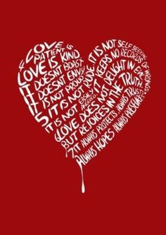 Love is patient.Love is kind. Shona loves these words I Love Heart, With All My Heart, All You Need Is Love, Just In Case, My Funny Valentine, Love Is Patient, Wise Words, Decir No, Favorite Quotes