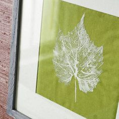 Framed leaf print art... bringing the outdoors in.  Pick a shapely green leaf (dry ones crumble). Brush acrylic crafts paint on the back of the leaf, working in the direction of the veins. Press the painted side to a piece of solid-color fabric. Use tweezers to lift the leaf without smudging the print. Let dry, frame the print, and enjoy!