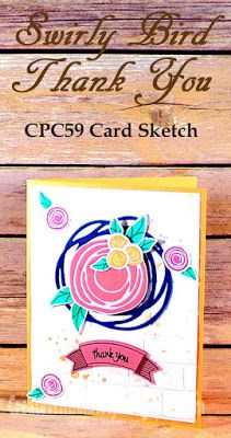 Stampin' Up! Swirly Bird and Thoughtful Banners Card - Sneak Peek Card - CPC59 Card Sketch - Create With Christy - Christy Fulk, Stampin' Up! Demo