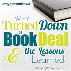 Amy turned down a book deal and tells you why. A must read for those dreaming of publishing their own book. 6 part blog series by Amy Lynn Andrews