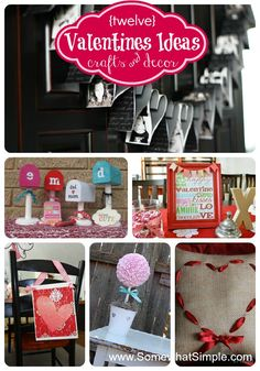 12 of the best Valentines Day crafts and decor ideas- all very easy to create! From www.somewhatsimple.com #valentines | I like the heart pillow.