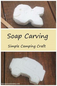Soap Carving: A Simple Camp Craft Idea, perfect for Girl Scouts or Boy Scouts!