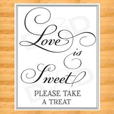 Love is Sweet - Life is Sweet - wedding favor Sign -  Wedding Sign. $12.00, via Etsy.