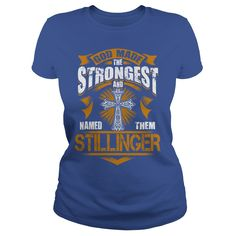 STILLINGER shirt God made the strongest and named them STILLINGER  STILLINGER Shirt STILLINGER Hoodie STILLINGER family STILLINGER Year STILLINGER Name STILLINGER Birthday STILLINGER tee #gift #ideas #Popular #Everything #Videos #Shop #Animals #pets #Architecture #Art #Cars #motorcycles #Celebrities #DIY #crafts #Design #Education #Entertainment #Food #drink #Gardening #Geek #Hair #beauty #Health #fitness #History #Holidays #events #Home decor #Humor #Illustrations #posters #Kids #parenting…