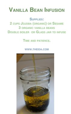 How to make Vanilla Bean Infused Jojoba Oil    www.theida.com and Jade Shutes