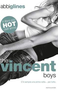 Abbi Glines, The Vincent Boys