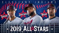 Cleveland Indians 2019 All-Stars Francisco Lindor, Carlos Santana and Brad Hand Mlb American League, Baseball Playoffs, Cleveland Indians Baseball, Lindor, Ml B, Baseball Cards, Baseball Stuff, All Star, Ohio