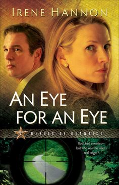 An Eye for an Eye by Irene Hannon (Book #2 - Heroes of Quantico Series)