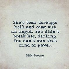 You don't own that kind of power - poetry - Word porn Breakup Quotes, True Quotes, Book Quotes, Great Quotes, Words Quotes, Wise Words, Quotes To Live By, Motivational Quotes, Inspirational Quotes