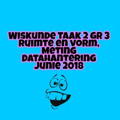 Vraestel en Memo vir Gr 3: Ruimte en vorm, meting, datahantering. Volgens SBA (Noordwes) In Word formaat. Math Worksheets, Afrikaans, Kids, Children, Boys, Afrikaans Language, Babies, Kids Part