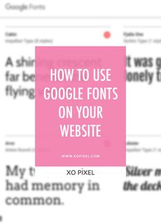 This post will show you how to use Google Fonts on your website or blog. Google web fonts is such an amazing free tool!
