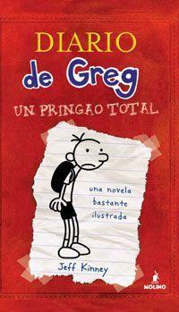DIARIO DE GREG 1. Un pringao total - JEFF KINNEY http://www.quelibroleo.com/diario-de-greg-1-un-pringao-total