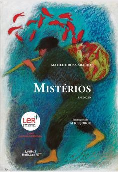 Illustrations by Alice Jorge, in Mistérios, text by Matilde Rosa Araújo, Livros Horizonte. in stock: £9.80.