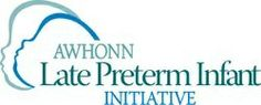 """AWOHNN's """"What Parents of Late Preterm (Near-Term) Infants Need to Know"""""""