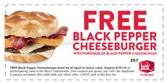 Jack in the Box: Buy One, Get One Free Black Cheeseburgers There's a new Jack in the Box coupon available for Buy One, Get One Free Black Cheeseburgers. This coupon is valid through June 15, 2015.