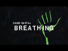 Green Day - Still Breathing (Official Lyric Video) - YouTube <<<< this is so beautiful I cry every time