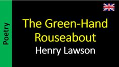 Poesia - Sanderlei Silveira: Henry Lawson - The Green-Hand Rouseabout