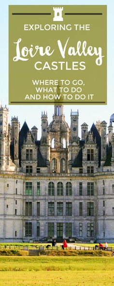 """Did anyone say """"idyllic holiday to #France's most picturesque castles""""? More here: http://toeuropeandbeyond.com/loire-valley-castles/"""