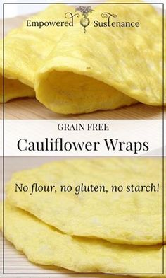 Flavor-packed cauliflower wraps provide the perfect grain-free alternative to tortillas. They are also gluten-free, refined sugar free, and dairy free, making the suitable for paleo/primal and diets. Gluten Free Recipes, Low Carb Recipes, Whole Food Recipes, Vegetarian Recipes, Cooking Recipes, Healthy Recipes, Scd Recipes, No Flour Recipes, Healthy Cauliflower Recipes
