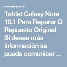 Tablet Galaxy Note 10.1 Para Reparar O Repuesto Original Si desea más información se puede comunicar conmigo y gustosamente lo atenderé ***POR MENSAJE PRIVADO*** Cel: 04168314077 Local: 02125245319 Cel&Whatsapp: 04141738749 Pin: 5579DB7D Email: ventas@mitienditaonline.net.ve  Visita mi tienda virtual en Facebook https://www.facebook.com/LourdesValenciaAsistenteVirtual/shop?rid=550349108328821&rt=9