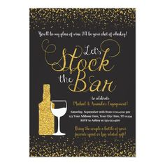 Stock the Bar Invitation Engagement Party Invitation Create Your Own Invitations, Custom Invitations, Shower Invitations, Invitation Ideas, Invitation Templates, Congratulations Gift, House Gifts, Engagement Party Invitations, Beautiful Wedding Invitations