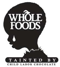 Whole Foods is buying chocolate from Hershey's - a company that exploits children for profit. Click this pin to tell Whole Foods: Stand Against Forced Child Labor & Worker Rights Abuses!
